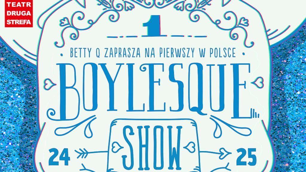 Boylesque Show walentynki wearepl warszawa